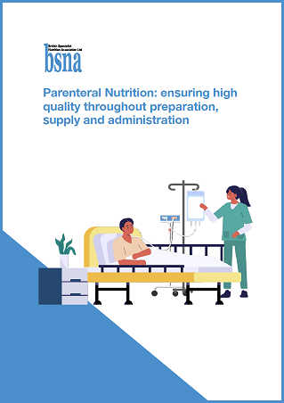 Parenteral Nutrition: ensuring high quality throughout preparation, supply and administration