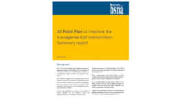 10 Point Plan to improve the management of malnutrition: Summary report