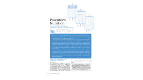 Parenteral Nutrition: Ensuring quality throughout preparation, supply & administration